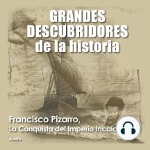 Francisco Pizarro, La conquista del imperio Incaico