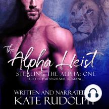 Alpha Heist, The: a Shifter Paranormal Romance
