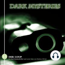 Dark Mysteries, Folge 13: Der Coup