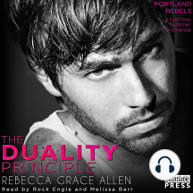 The Duality Principle: The Portland Rebels, Book One