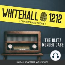 Whitehall 1212: The Blitz Murder Case