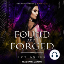 Found and Forged: The Lost Sentinel Book Four