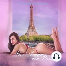 Der Traum von Paris: Erotische Novelle