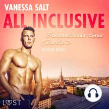 All inclusive - Bekenntnisse eines Escorts 2: Erotische Novelle