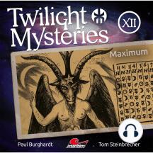 Twilight Mysteries, Die neuen Folgen, Folge 12: Maximum