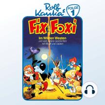Fix und Foxi, Folge 1: Im Wilden Westen