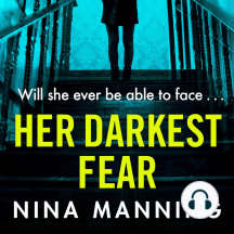 Her Darkest Fear: An addictive, gripping psychological thriller that you won't be able to put down