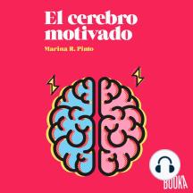 El cerebro motivado