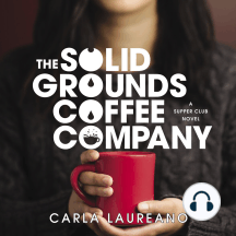 The Solid Grounds Coffee Company: A Supper Club Novel