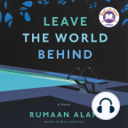 Audiobook, Leave the World Behind: A Novel - Listen to audiobook for free with a free trial.