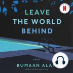 Audiolibro, Leave the World Behind: A Novel - Escuche audiolibros gratis con una prueba gratuita.