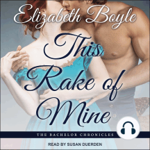 This Rake of Mine: Bachelor Chronicles, Book 2