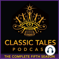 The Classic Tales Podcast, Season Five