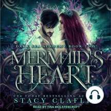 Mermaid's Heart: Dark Sea Academy Book Two