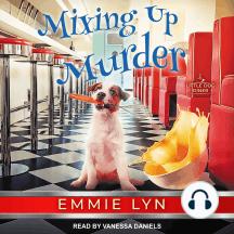 Mixing Up Murder: Little Dog Diner