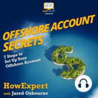 Offshore Account Secrets
