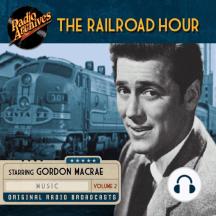 The Railroad Hour, Volume 2