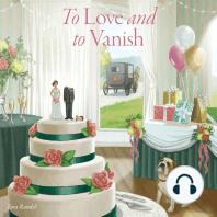 To Love And To Vanish