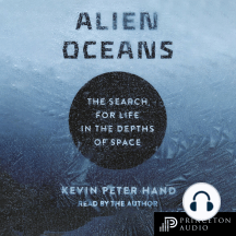 Alien Oceans: The Search For Life In The Depths of Space