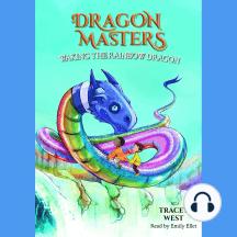 Wakng the Rainbow Dragon: Dragon Masters, Book 10