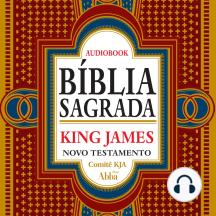 Bíblia Sagrada King James Atualizada - Novo Testamento: KJA 400 anos