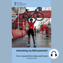 Unleashing my RAD potential: From a corporate life to setting a world record