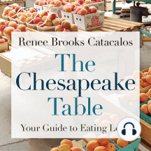 The Chesapeake Table: Your Guide to Eating Local