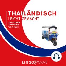 Thailändisch Leicht Gemacht - Absoluter Anfänger - Teil 1 von 3