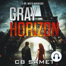Gray Horizon: A Dr. Whyte Adventure