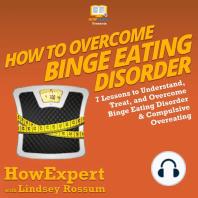 How to Overcome Binge Eating Disorder