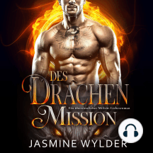 Des Drachen Mission: Ein übersinnlicher Militär-Liebesroman