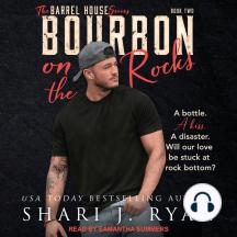 Bourbon on the Rocks: Barrel House Series, Book 2