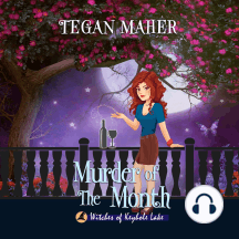 Murder of the Month: A Witches of Keyhole Lake Southern Witch Mystery