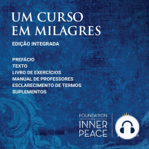 Um Curso em Milagres: Edição Integrada (Portuguese Edition)