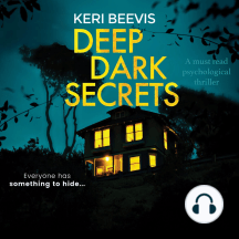 Deep Dark Secrets