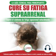 Cure Su Fatiga Suprarrenal