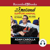 I'm Your Emotional Support Animal: Navigating Our All Woke, No Joke Culture