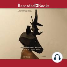 The Malevolent Volume: Poems