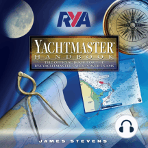 RYA Yachtmaster Handbook (A-G70): The Official Book for the RYA Yachtmaster Sail & Power Exams