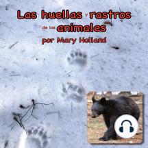 Las huellas y rastros de los animales