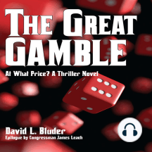 The Great Gamble: At What Price