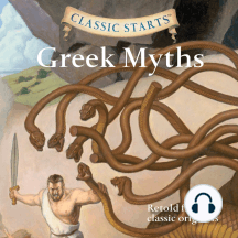 Greek Myths: Retold from the classic originals