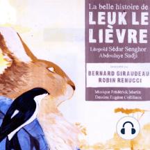 La belle histoire de Leuk le lièvre