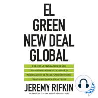 El Green New Deal global: Por qué la civilización de los combustibles fósiles colapsará en torno a 2028 y el audaz plan económico para salvar la vida en la tierra