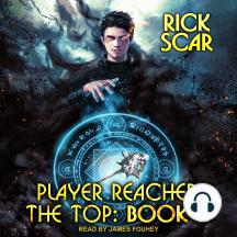 Player Reached the Top: Player Reached the Top, Book 1