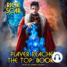 Player Reached The Top: Book 2
