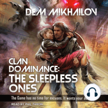 Clan Dominance: The Sleepless Ones #1