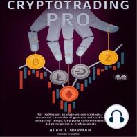 Cryptotrading Pro: Fai trading per guadagnare con strategie, strumenti e tecniche di gestione del rischio