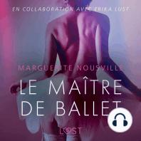 Le Maître de ballet – Une nouvelle érotique