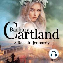 A Rose in Jeopardy
